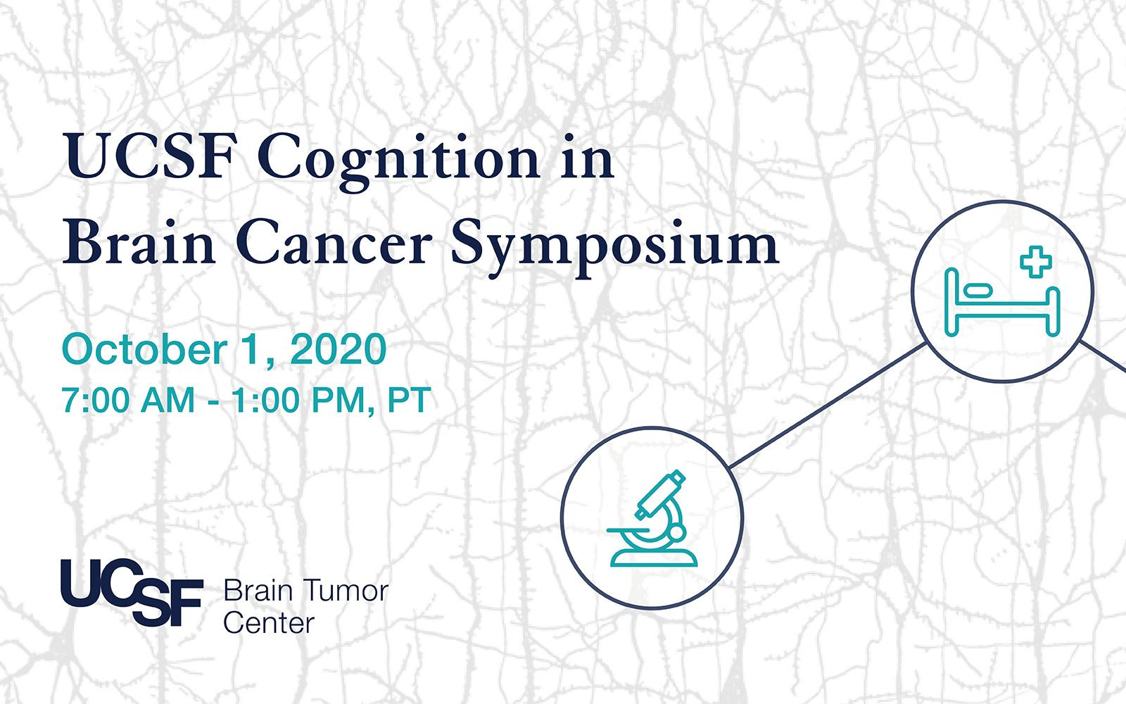 UCSF Cognition in Brain Cancer Symposium
